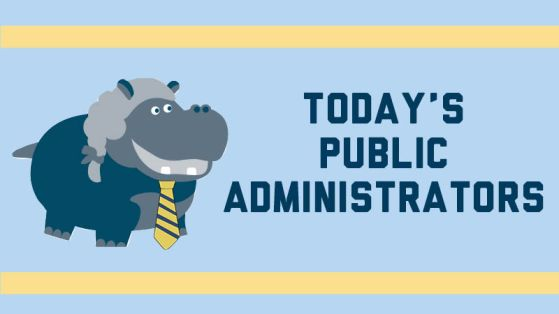 Todays Public Administrators Graphic
