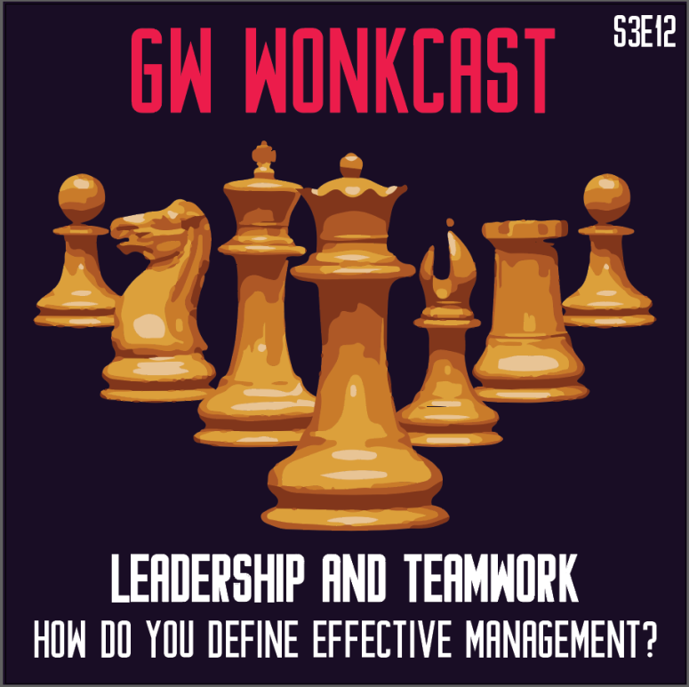 Leadership and Teamwork WonkCast